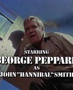 "Remembering Colonel ""Hannibal"" Smith, From The 80's A-Team Television Show"